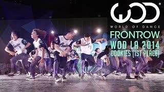Cookies 1st Place   FRONTROW   World of Dance #WODLA