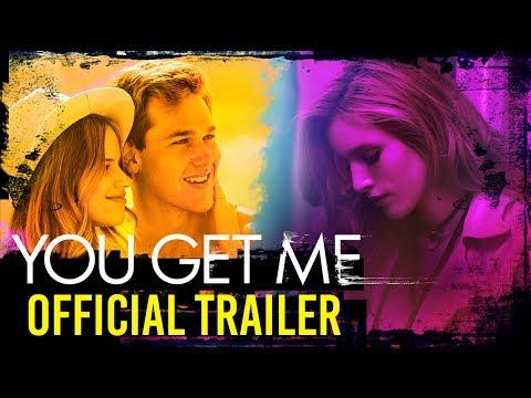 You Get Me You Get Me (Trailer)