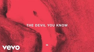 X Ambassadors   The Devil You Know (Audio)