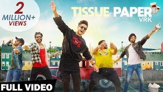 Tissue Paper (Full Video) - VRK   Latest Punjabi Song 2019   Yaara Naal Fun   Shemaroo Punjabi