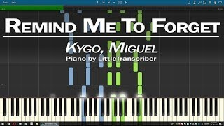 Kygo, Miguel   Remind Me To Forget (Piano Cover) By LittleTranscriber