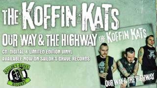 """KOFFIN KATS, """"Severing Ties"""" From """"Our Way & The Highway"""" On Sailor's Grave Records"""