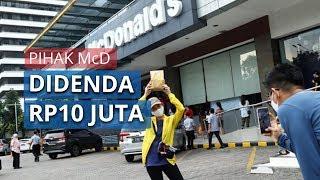 Akibat Bikin Keramaian saat Penutupan Gerai di Sarinah, McDonalds Didenda Rp10 Juta