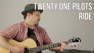 twenty one pilots: ride - How to Play On Guitar - Guitar Lesson Tutorial - Easy Acoustic Songs