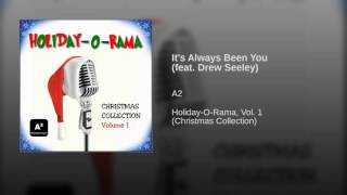 It's Always Been You (feat. Drew Seeley) A2