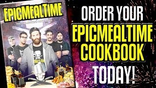 Epic Meal Time Cookbook – Pre-Order It Now!