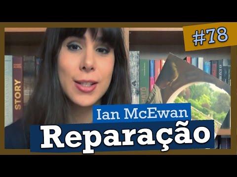 REPARAÇÃO, DE IAN McEWAN (#78)