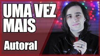 """""""UMA VEZ MAIS"""" │ Música de Natal │ THE KIRA JUSTICE"""