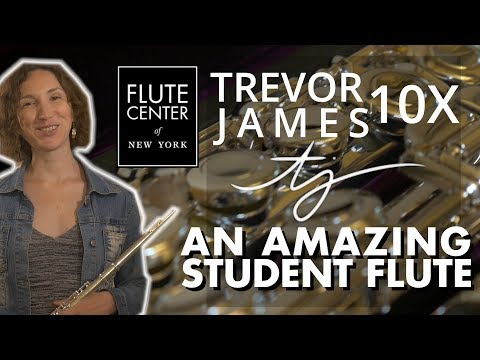 TREVOR JAMES 10X   IS IT THE BEST STUDENT FLUTE?   FCNY SPONSORED REVIEW