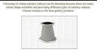 Things to Choose the Perfect Tri Clamp Sanitary Reducer?