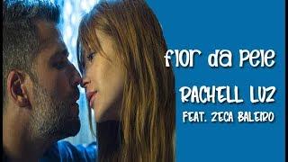 Rachell Luz feat. Zeca Baleiro Flor da Pele (Legendado) O Sétimo Guardião HD.
