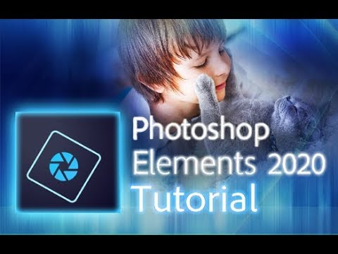 Photoshop Elements 2020 - Full Tutorial for Beginners [+General ...