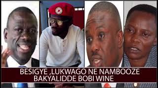 Besigye,Lukwago Ne Nambooze,bakyalidde Bobi Wine