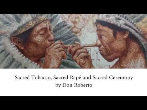 Video Don Roberto -  Sacred Tobacco usage