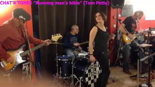 "CHAT'R'TONES - ""Running man's bible"" (Tom Petty cover)"