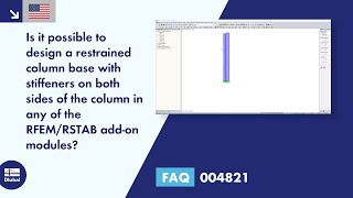 FAQ 004821 | Is it possible to design a restrained column base with stiffeners on both sides of the column in any of the RFEM/RSTAB add-on modules?