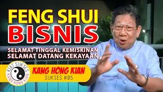 KHK KANG HONG KIAN - FENG SHUI UNTUK BERBISNIS