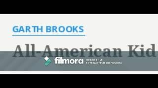 Garth Brooks   All American Kid