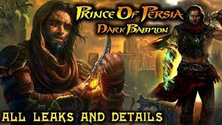 Prince Of Persia Dark Babylon | Leaked Details | Releasing Date