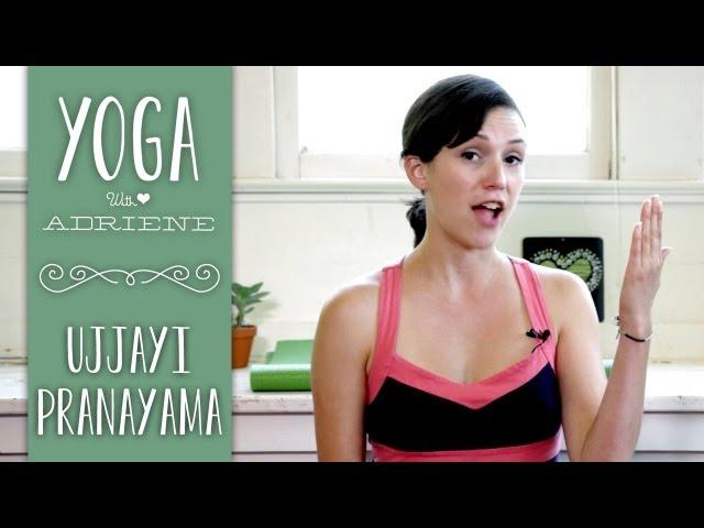 Ujjayi Breathing   Yoga with Adriene