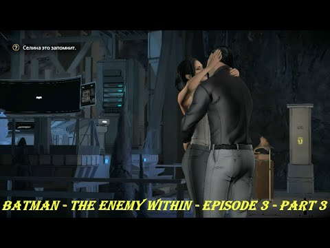 Batman - The Enemy Within - Episode 3 - Part 3