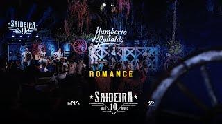 Humberto e Ronaldo - Romance - DVD #SaideiraDos10Anos