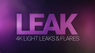 LEAK - Light Leaks and Flares
