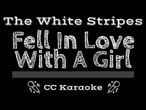 The White Stripes   Fell in Love With a Girl CC Karaoke Instrumental Lyrics