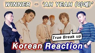 🔥(ENG) KOREAN Rapper React To WINNER   'AH YEAH (아예)' 💧💧