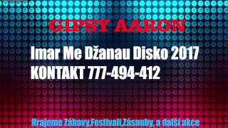 Gipsy Aaron - Imar Me Džanau |2017|