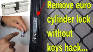 How to remove euro cylinder lock without key - replace screen door lock