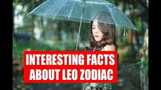 Interesting Facts About Leo Zodiac