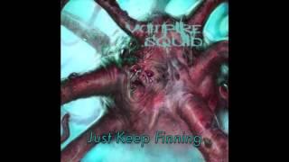 Vampire Squid- Just Keep Finning