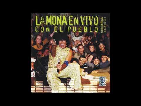 La Mona Jimenez 04-4a-Que buenas que son (Mujeres, Mujeres) (estudio)