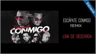 Escápate Conmigo (Remix) | LINK DE DESCARGA | Wisin, Ozuna, Bad Bunny..