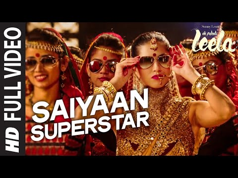 'Saiyaan Superstar' FULL VIDEO Song | Sunny Leone | Tulsi Kumar | Ek Paheli Leela Mp3