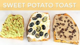 Healthy Sweet Potato Toast Breakfast Recipe | A Clean Eating Recipe