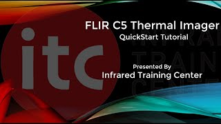 FLIR C5 Quickstart Tutorial