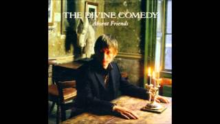 The Divine Comedy - Anthem for Bored Youth