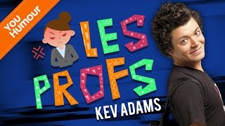 KEV ADAMS - Les profs