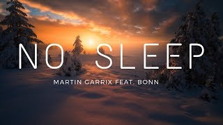 Martin Garrix   No Sleep (feat. Bonn) (Lyrics) (Sub. Español)