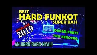 NONSTOP 2 JAM DUGEM PARTY DJ MIXTAPE FUNKOT HARD 2019 NEW YEAR SUPER BASS