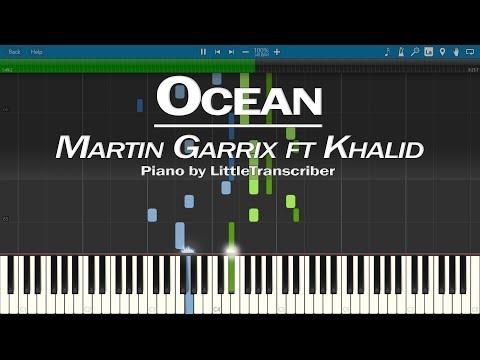 Martin Garrix feat. Khalid - Ocean (Piano Cover) by LittleTranscriber
