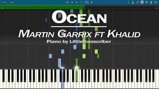Martin Garrix Feat. Khalid   Ocean (Piano Cover) By LittleTranscriber