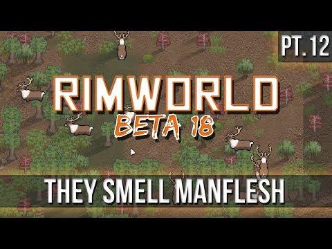 RIMWORLD - They Smell Manflesh! [Pt 12] Beta18 - Etalyx - thtip com