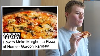 Following a Gordon Ramsay Pizza Tutorial (Review)