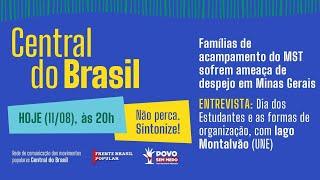VÍDEO: Programa: Central do Brasil: 11/08/20 - Famílias de acampamento do MST sofrem ameaça de despejo em Minas Gerais