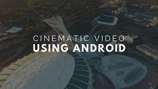 Make Your Normal Video To Look Cinematic Using Android Video Editor