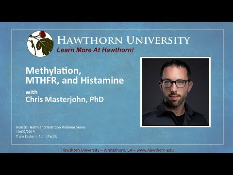 Methylation, MTHFR, and Histamine with Chris Masterjohn, PhD