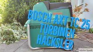 Bosch Geräte #1 Axt 25 TC Turbinen Häcksler